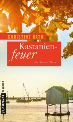 Kastanienfeuer, Christine Rath