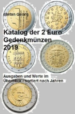 Katalog der 2 Euro Gedenkmünzen 2019 - Stefan Georg  