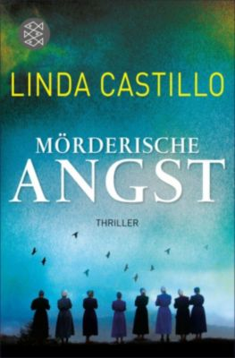 Kate Burkholder Band 6: Mörderische Angst, Linda Castillo