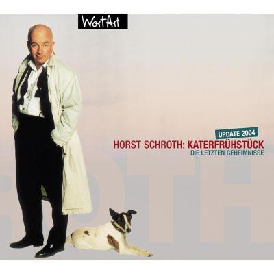 Katerfrühstück, Horst Schroth