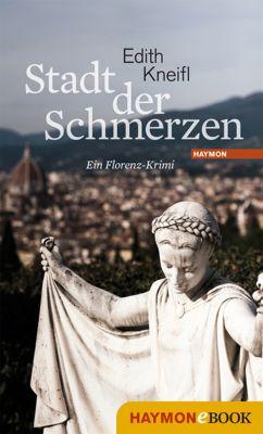 Katharina Kafka Band 2: Stadt der Schmerzen, Edith Kneifl