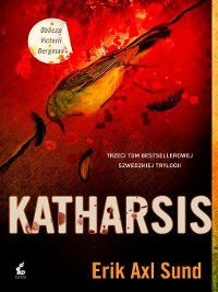 Katharsis, Erik Axl Sund