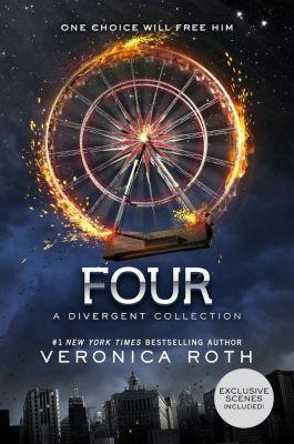 Katherine Tegen Books: Four: A Divergent Collection, Veronica Roth