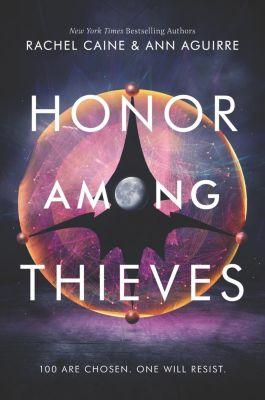 Katherine Tegen Books: Honor Among Thieves, Rachel Caine, Ann Aguirre