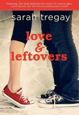 Katherine Tegen Books: Love and Leftovers, Sarah Tregay