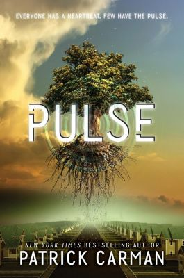 Katherine Tegen Books: Pulse, Patrick Carman