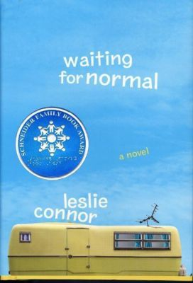 Katherine Tegen Books: Waiting for Normal, Leslie Connor