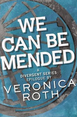 Katherine Tegen Books: We Can Be Mended, Veronica Roth