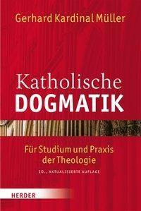 Katholische Dogmatik, Gerhard L. Müller