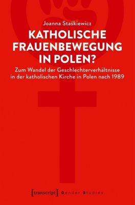 Katholische Frauenbewegung in Polen?, Joanna Staskiewicz