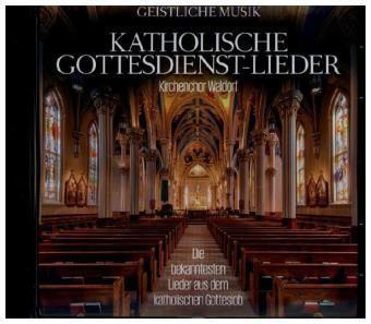 KATHOLISCHE GOTTESDIENST-LIEDER, Kirchenchor Waldorf