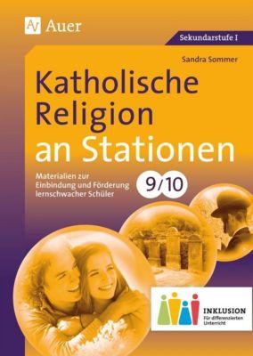 Katholische Religion an Stationen 9-10 Inklusion, Sandra Sommer