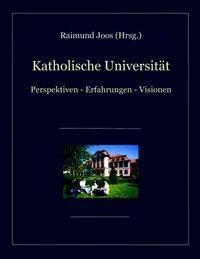 Katholische Universität, Raimund Joos