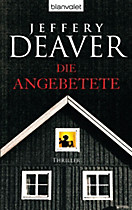 Kathryn Dance Band 3: Die Angebetete, Jeffery Deaver
