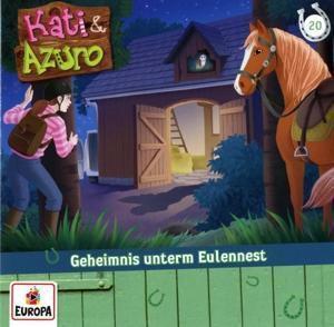 Kati & Azuro - Geheimnis unterm Eulennest, 1 Audio-CD, Kati & Azuro
