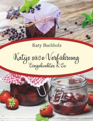 Katys s¿¿ Verf¿hrung, Katy Buchholz