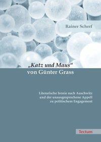 Katz und Maus von Günter Grass, Rainer Scherf