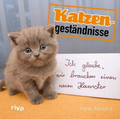 Katzengeständnisse - Hansi Trompka |