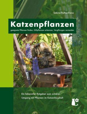 Katzenpflanzen - Sabine Ruthenfranz |