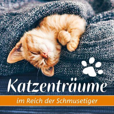 Katzenträume - Im Reich der Schmusetiger