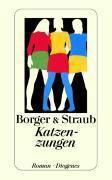 Katzenzungen, Martina Borger, Maria E. Straub