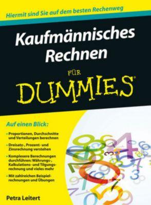 Kaufmännisches Rechnen für Dummies, Petra Leitert