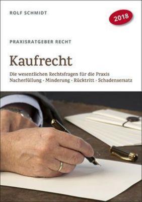 Kaufrecht (Praxisratgeber Recht), Rolf Schmidt