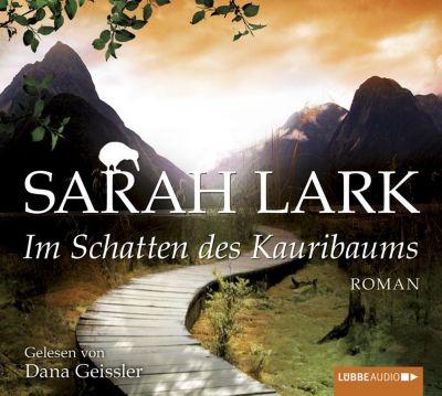 Kauri Trilogie Band 2: Im Schatten des Kauribaums (6 Audio-CDs) - Sarah Lark |