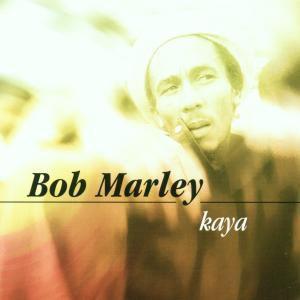 Kaya, Bob Marley
