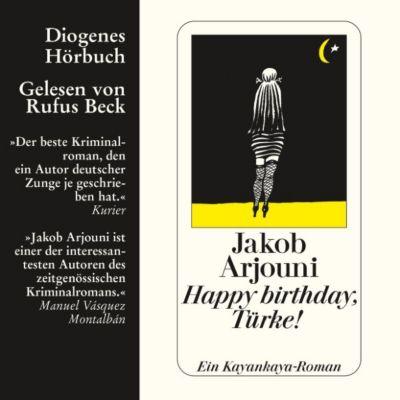 Kayankaya: Happy birthday, Türke!, Jakob Arjouni