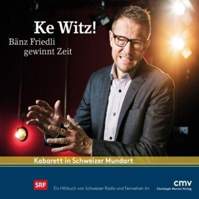 Ke Witz!, Bänz Friedli