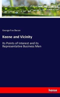 Keene and Vicinity, George Fox Bacon