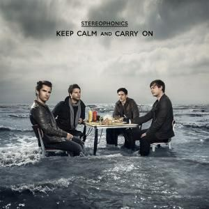 Keep Calm And Carry On, Stereophonics