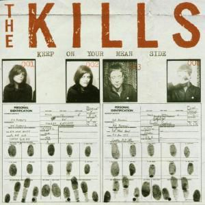 Keep On Your Mean Side, The Kills