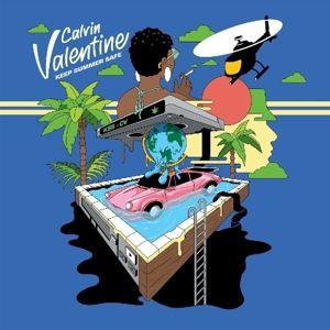 Keep Summer Safe, Calvin Valentine