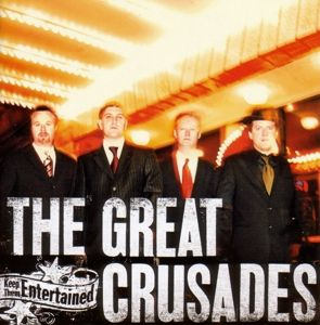 Keep Them Entertained, The Great Crusades