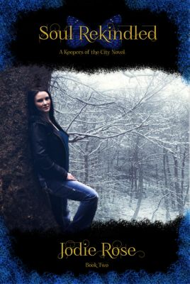 Keepers of the City: Soul Rekindled, Jodie Rose