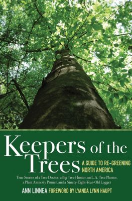 Keepers of the Trees, Ann Linnea