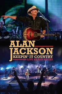 Keepin' It Country - Live At Red Rocks, Alan Jackson