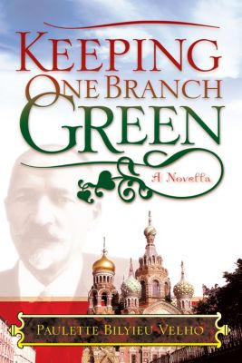 Keeping One Branch Green, Paulette Bilyieu Velho