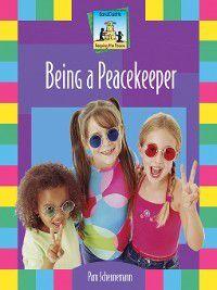 Keeping The Peace: Being a Peacekeeper, Pam Scheunemann