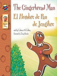 Keepsake Stories: The Gingerbread Man, Grades PK - 3, Catherine McCafferty