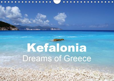Kefalonia - Dreams of Greece (Wall Calendar 2019 DIN A4 Landscape), Peter Schneider