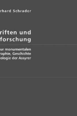 Keilinschriften und Geschichtsforschung, Eberhard Schrader