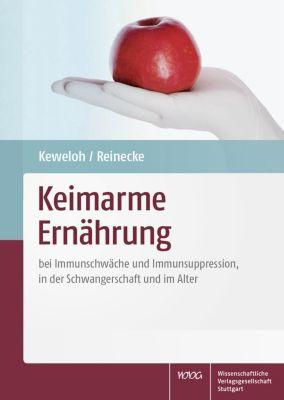 Keimarme Ernährung, Heribert Keweloh, Uta Reinecke