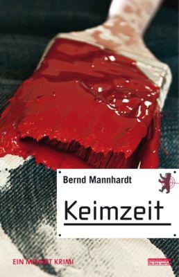 Keimzeit, Bernd Mannhardt