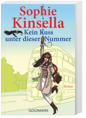 Kein Kuss unter dieser Nummer - Sophie Kinsella |