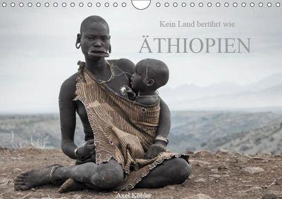 Kein Land berührt wie Äthiopien (Wandkalender 2019 DIN A4 quer), Axel Köhler
