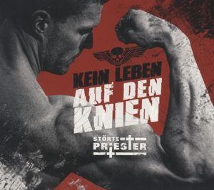 Kein Leben Auf Den Knien (Ltd.Digipack), Störte.priester