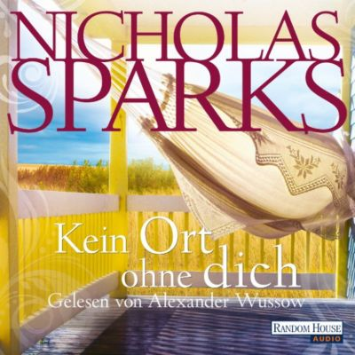 Kein Ort ohne dich, Nicholas Sparks